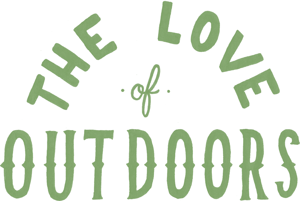 The love of the outdoors